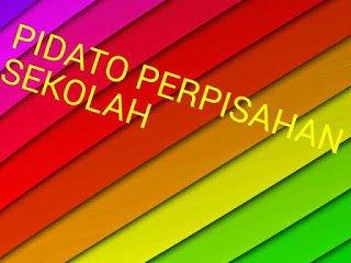 Cobtoh pidato perpisahan sekolah versi bahasa Indonesia